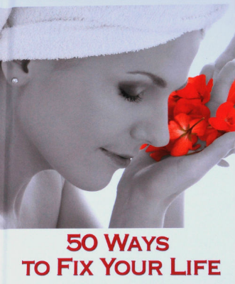 50 Ways to Heal your Life: The Workbook